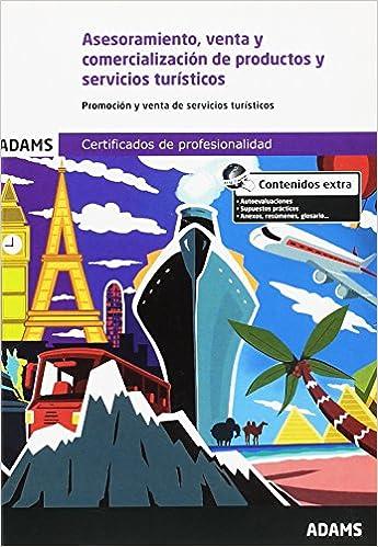 ASESORAMIENTO, VENTA Y COMERCIALIZACION DE PRODUCTOS Y SERVICIOS TURISTICOS: 9788490841457: Amazon.com: Books