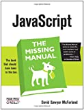 JavaScript: The Missing Manual, David Sawyer McFarland, 0596515898