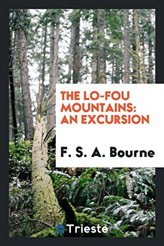 The Lo-Fou Mountains: An Excursion