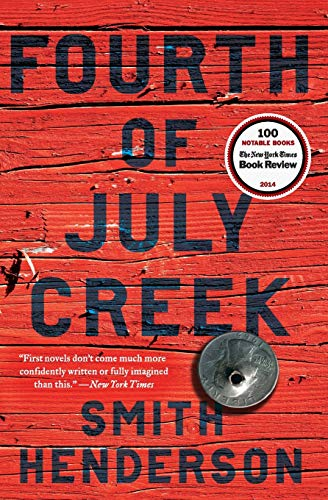 Fourth of July Creek: A Novel