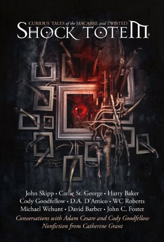 Shock Totem 8: Curious Tales of the Macabre and Twisted ()