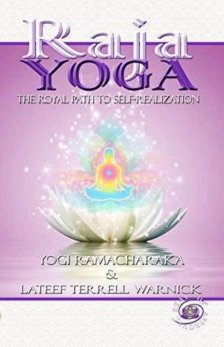 Raja Yoga: The Royal Path to Self-Realization - Kindle ...