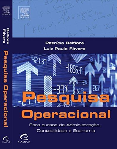 Pesquisa Operacional Para Cursos de Administração, Contabilidade e Economia