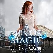 A Minor Magic | Justin R. Macumber