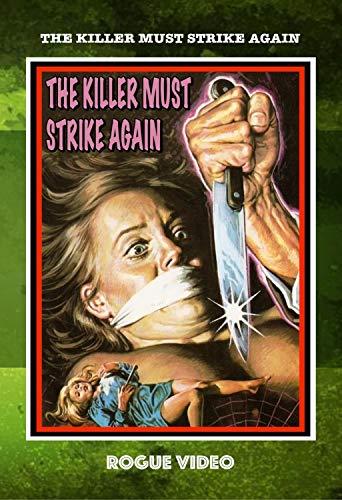 The Killer Must Strike Again