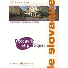 Découvrir et pratiquer le slovaque + CD-Rom