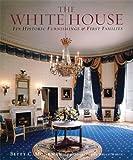 The White House, Betty C. Monkman, 0789206242