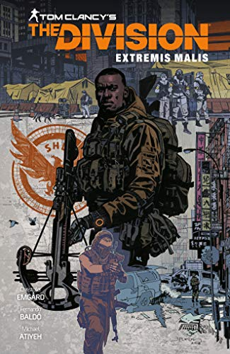 Tom Clancy's The Division: Extremis Malis (Division Book)