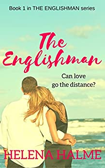 The Englishman: Can love go the distance? (The Englishman series Book 1) by [Halme, Helena]