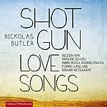 Shotgun Lovesongs | Nickolas Butler