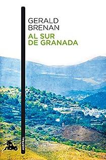 Al sur de Granada par Brenan