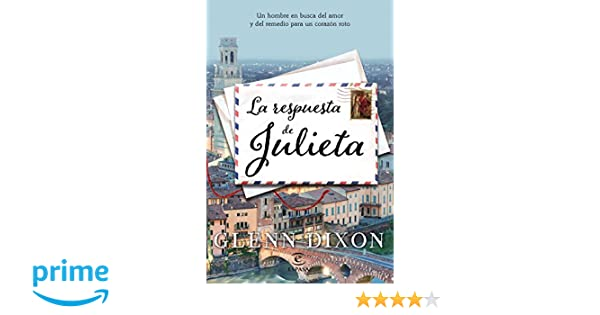 La respuesta de Julieta: Un hombre en busca del amor y del ...