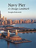 img - for Navy Pier: A Chicago Landmark by Douglas Bukowski (1996-01-01) book / textbook / text book