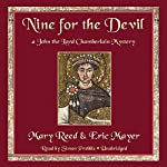 Nine for the Devil: A John the Lord Chamberlain Mystery, Book 9 | Mary Reed,Eric Mayer