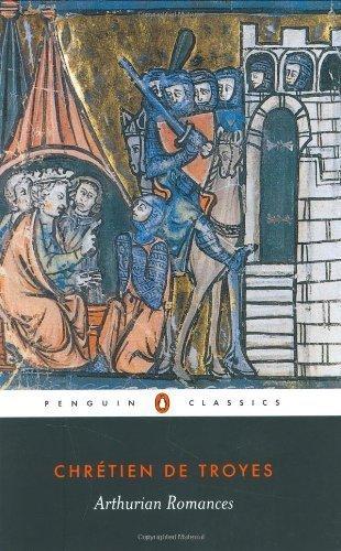 Arthurian Romances (Penguin Classics) [Paperback] [1991] (Author) Chrétien de Troyes, William W. Kibler, Carleton W. Carroll