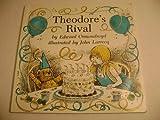 Theodore's Rival, Edward Ormondroyd, 0395416698