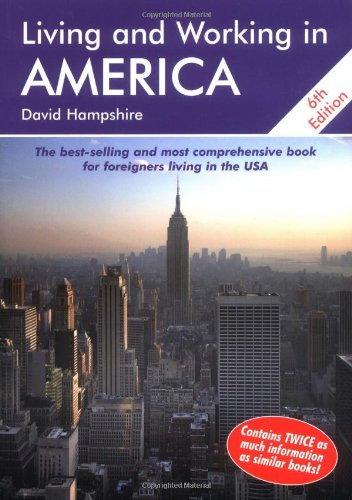 Living and Working in America: A Survival Handbook (Living & Working in America) pdf epub
