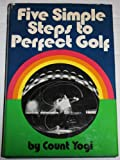 Five Simple Steps to Perfect Golf, Yogi, Count, 0840213182