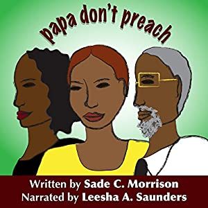 Papa Don't Preach Audiobook
