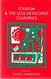 Tourism and the Less Developed Countries, Harrison, D., 047195120X