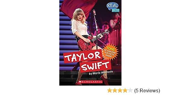 Taylor Swift Real Bios Marie Morreale 9780531214299 Amazoncom
