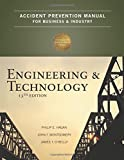 Accident Prevention Manual for Business & Industry: Engineering & Technology, 13th Edition