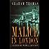 Malice in London (Erskine Powell Mysteries)