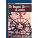 The European Discovery of America; Vol 1: The Northern Voyages A.D. 500-1600 (The European Discovery of America: The Northern Voyages )