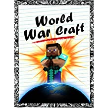 World War Craft - Book 1 (adventure books for kids ages 9 12)