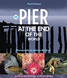 The Pier at the End of the World, Paul Erickson, 0884483827