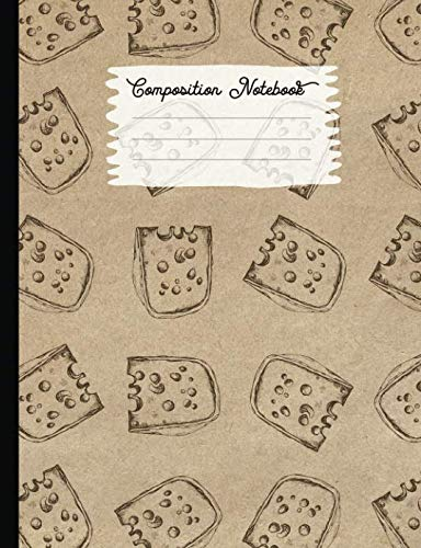 Cheese Wedges Snacks - Composition Notebook: College Ruled Blank Lined Journals for School - Cheese Wedge (Vintage Food Truck Series)
