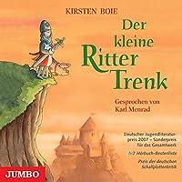 Der kleine Ritter Trenk Hörbuch von Kirsten Boie Gesprochen von: Karl Menrad