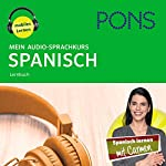 Mein Audio-Sprachkurs Spanisch | Majka Dischler,Christiane Wirth