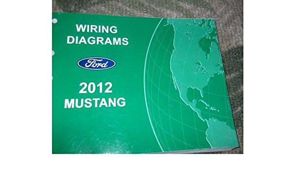 2012 Ford Mustang Electrical Wiring Diagram Service Shop Repair Manual Ewd 2012 Ford Amazon Com Books