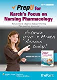PrepU for Karch's Focus on Nursing Pharmacology, Karch, Amy, 1451163304