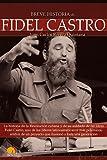 Breve Historia de Fidel Castro, Juan Carlos Rivera Quintana, 8497637623