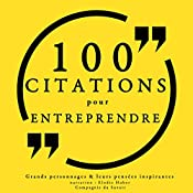 100 citations pour entreprendre |  divers auteurs