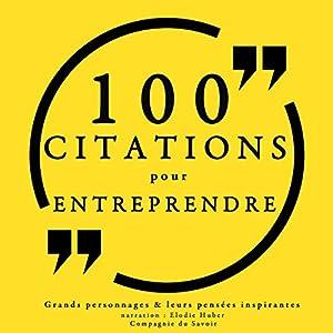 100 citations pour entreprendre Hörbuch