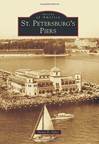 Read Online St. Petersburg's Piers (Images of America) pdf