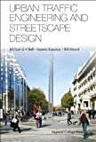 Urban Traffic Engineering and Streetscape Design