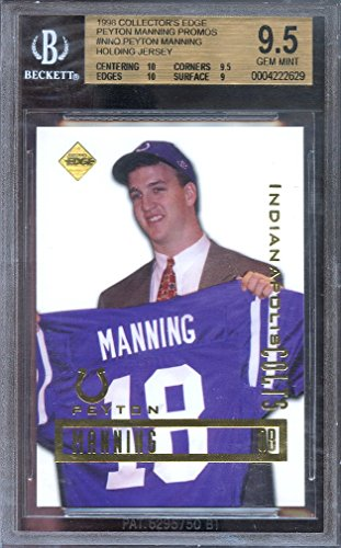 1998 collector's edge #nno PEYTON MANNING jersey rookie BGS 9.5 (10 9.5 10 9) graded card - 1998 Peyton Manning Edge