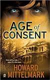 Age of Consent, Howard Mittelmark, 0451220579