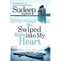 She Swiped Right Into My Heart by Sudeep Nagarkar - Paperback