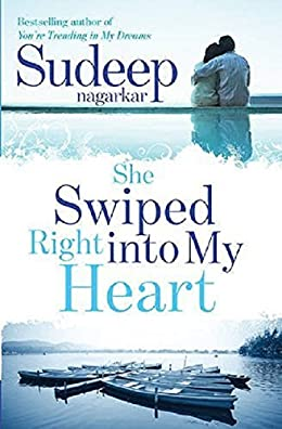 All Sudeep Nagarkar Books List : She Swiped Right into My Heart