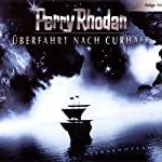 Ueberfahrt nach Curhafe (Perry Rhodan Sternenozean 10)    div.