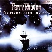 Ueberfahrt nach Curhafe (Perry Rhodan Sternenozean 10) |  div.