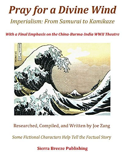 Pray for a Divine Wind: Imperialism: From Samurai to Kamikaze (China Breeze compare prices)