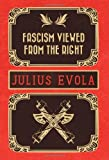 Fascism Viewed from the Right, Julius Evola, 1907166920