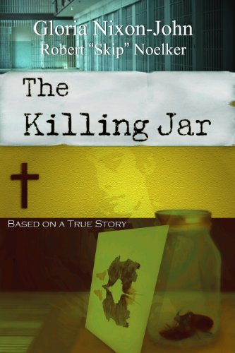 The Killing Jar - Based on a True Story