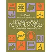 Handbook of Pictorial Symbols: 3250 Examples from International Sources